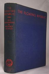 MANWARING, G.E. (George Ernest), 1882-1939 & DOBRÉE, Bonamy, 1891-1974 : THE FLOATING REPUBLIC : AN ACCOUNT OF THE MUTINIES AT SPITHEAD AND THE NORE IN 1797.