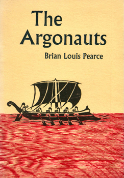 PEARCE, Brian Louis, 1933- : THE ARGONAUTS & OTHER POEMS.
