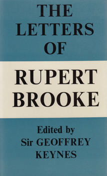 BROOKE, Rupert (Rupert Chawner), 1887-1915 : THE LETTERS OF RUPERT BROOKE : CHOSEN AND EDITED BY GEOFFREY KEYNES.