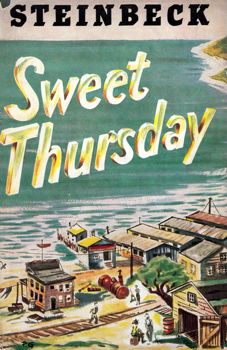 STEINBECK, John (John Ernst), 1902-1968 : SWEET THURSDAY.