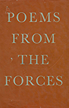 """RHYS, Keidrych"" – [JONES, William Ronald Rees, 1915-1987] – editor : POEMS FROM THE FORCES : A COLLECTION OF VERSES BY SERVING MEMBERS OF THE NAVY, ARMY, AND AIR FORCE."