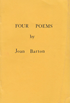 BARTON, Joan, 1908-1986 : [COVER TITLE] FOUR POEMS.