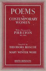 ROSCOE, Theodora & WERE, Mary Winter - editors : POEMS BY CONTEMPORARY WOMEN.