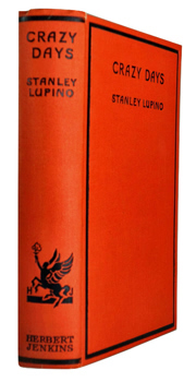 LUPINO, Stanley, 1894-1942 : CRAZY DAYS.