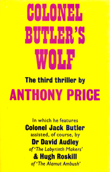 PRICE, Anthony (Alan Anthony), 1928- : COLONEL BUTLER'S WOLF.