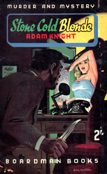 """KNIGHT, Adam"" – [LARIAR, Lawrence, 1908-1981] : STONE COLD BLONDE."