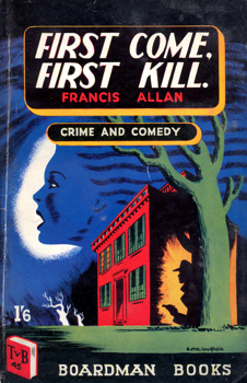 ALLAN, Francis K. (1916-1997) : FIRST COME, FIRST KILL.