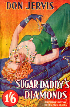 JERVIS, Don : SUGAR-DADDY'S DIAMONDS.
