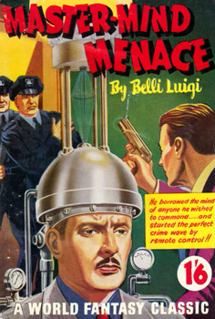 """LUIGI, Belli"" – [BLEECK, Gordon Clive, 1907-1971] : MASTER-MIND MENACE."