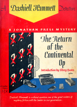 HAMMETT, Dashiell (Samuel Dashiell), 1894-1961 : THE RETURN OF THE CONTINENTAL OP.