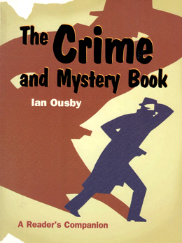 OUSBY, Ian (Ian Vaughan Kenneth), 1947-2001 : THE CRIME AND MYSTERY BOOK : A READER'S COMPANION.