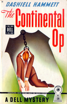 HAMMETT, Dashiell (Samuel Dashiell), 1894-1961 : THE CONTINENTAL OP.
