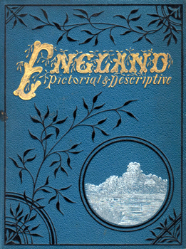 KNAPP, James B. - publisher : ENGLAND : PICTORIAL AND DESCRIPTIVE.
