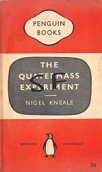 KNEALE, Nigel (Thomas Nigel), 1922-2006 : THE QUATERMASS EXPERIMENT : A PLAY FOR TELEVISION IN SIX PARTS.