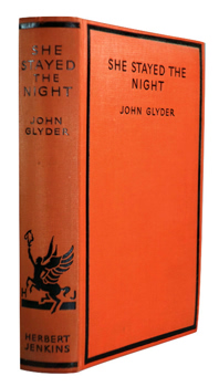 """GLYDER, John� – [ROPER, Allen George, 1888-1957] : SHE STAYED THE NIGHT."