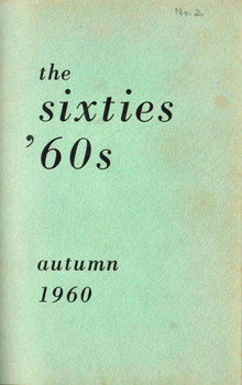DUFFY, Maureen (Maureen Patricia), 1933- – editor : THE SIXTIES.