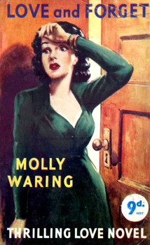 """WARING, Molly� – [LINDSAY, Kathleen, 1903-1973] : LOVE – AND FORGET."