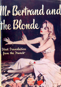 """MORAC, Jules-Jean"" : MR. BERTRAND AND THE BLONDE."