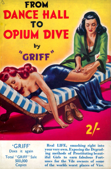 """GRIFF"" : FROM DANCE HALL TO OPIUM DIVE."