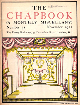 MONRO, Harold (Harold Edward), 1879-1932 – editor : THE CHAPBOOK (A MONTHLY MISCELLANY). NUMBER 31 : NOVEMBER 1922.