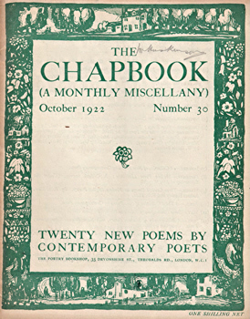 MONRO, Harold (Harold Edward), 1879-1932 – editor : THE CHAPBOOK (A MONTHLY MISCELLANY). NUMBER 30 : OCTOBER 1922.