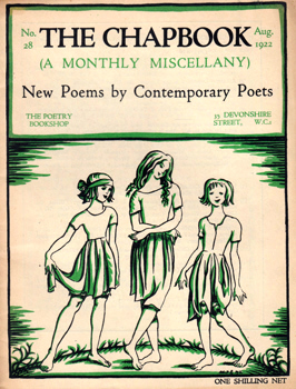 MONRO, Harold (Harold Edward), 1879-1932 – editor : SOME NEW POEMS BY CONTEMPORARY POETS. THE CHAPBOOK (A MONTHLY MISCELLANY). NUMBER 28 : AUGUST 1922.