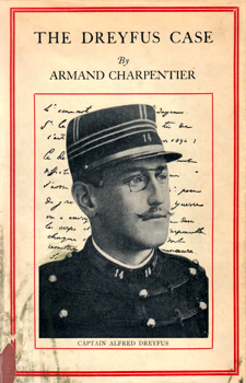 CHARPENTIER, Armand, 1864-1949 : THE DREYFUS CASE.