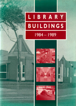 HARRISON, K.C. (Kenneth Cecil), 1915-2006 – editor : LIBRARY BUILDINGS : 1984-1989.