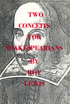 LEWIS, Roy, 1913-1996 : TWO CONCEITS FOR SHAKESPEARIANS.