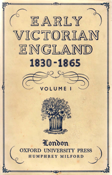 YOUNG, G.M. (George Malcolm), 1882-1959 – editor : EARLY VICTORIAN ENGLAND : 1830-1865.