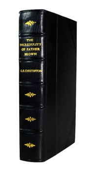 CHESTERTON, G.K. (Gilbert Keith), 1874-1936 : THE INCREDULITY OF FATHER BROWN.