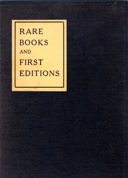 [JACKSON, Guy Atwood, 1878- ] : A PRIMER OF RARE BOOKS AND FIRST EDITIONS : TEN LECTURES BY THE BIBLIOPHILIST.