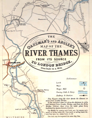ANTIQUE MAP: THE OARSMAN'S AND ANGLER'S MAP OF THE RIVER THAMES FROM ITS SOURCE TO LONDON BRIDGE.