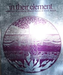 HEANEY, Seamus, 1939-2013  & MAHON, Derek, 1941- : [COVER TITLE] IN THEIR ELEMENT : A SELECTION OF POEMS.