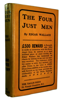WALLACE, Edgar (Richard Horatio Edgar), 1875-1932 : THE FOUR JUST MEN.