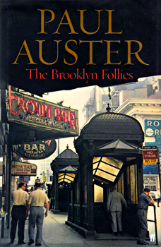 AUSTER, Paul (Paul Benjamin), 1947- : THE BROOKLYN FOLLIES.