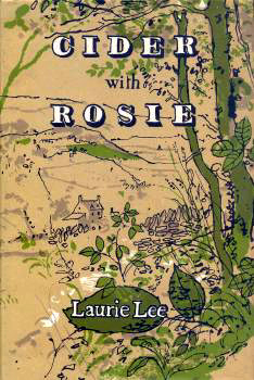 LEE, Laurie (Laurence Edward Alan), 1914-1997 : CIDER WITH ROSIE.