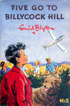 BLYTON, Enid, (Enid Mary), 1897-1968 : FIVE GO TO BILLYCOCK HILL.