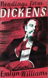 DICKENS, Charles (Charles John Huffam), 1812-1870 : EMLYN WILLIAMS : READINGS FROM DICKENS.