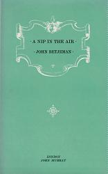 BETJEMAN, John (Sir John), 1906-1984 : A NIP IN THE AIR.