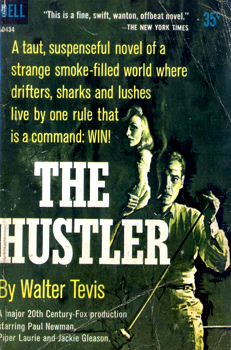 TEVIS, Walter (Walter Stone), 1928-1984 : THE HUSTLER.