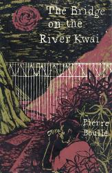 BOULLE, Pierre, 1912-1994 : THE BRIDGE ON THE RIVER KWAI.