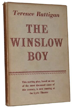 RATTIGAN, Terence (Sir Terence Mervyn), 1911-1977 : THE WINSLOW BOY.