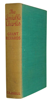 RICHARDS, Grant (Franklin Thomas Grant), 1872-1948 : THE AMIABLE CHARLES.