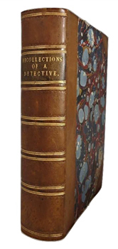"""WATERS"" – [RUSSELL, William, 1805?-1876?] : RECOLLECTIONS OF A DETECTIVE POLICE-OFFICER / [FIRST AND] SECOND SERIES."