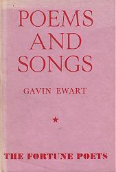 EWART, Gavin (Gavin Buchanan), 1916-1995 : POEMS AND SONGS.