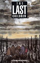 PAUSEWANG, Gudrun, 1928- : THE LAST CHILDREN.
