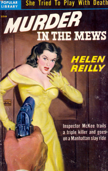 REILLY, Helen, 1891-1962 : MURDER IN THE MEWS.