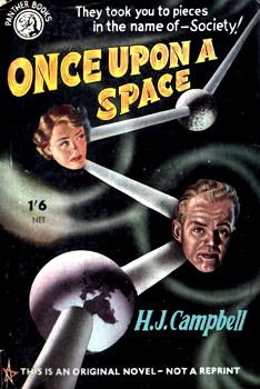 CAMPBELL, H.J. (Herbert James), 1925-1983 : ONCE UPON A SPACE.