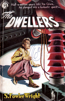 WRIGHT, S. Fowler (Sydney Fowler), 1874-1965 :  THE DWELLERS.